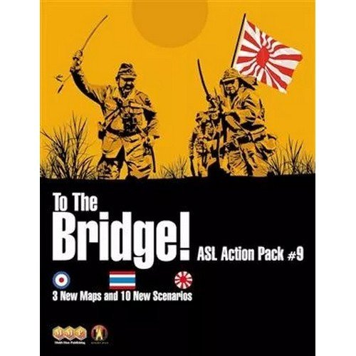 ASL Action Pack #9: To the Bridge!  (Lingua: Inglese - Stato: Nuovo)