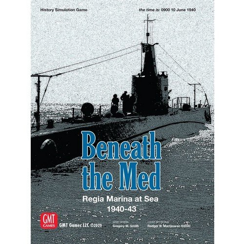 Beneath the Med: Regia Marina at Sea 1940-1943  (Lingua: Inglese - Stato: Nuovo)