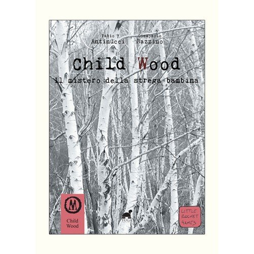 Child Wood Vol. 1: Il Mistero della Strega Bambina  (Lingua: Italiano - Stato: Nuovo)