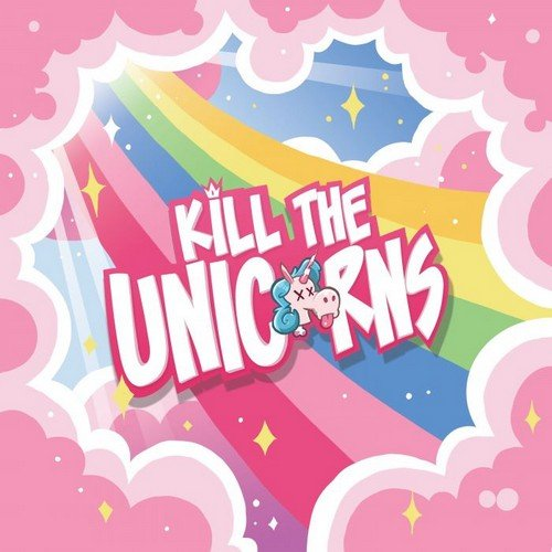 Kill the Unicorns  (Lingua: Italiano - Stato: Nuovo)