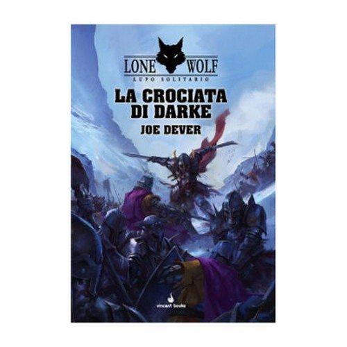 Lone Wolf 15: La Crociata di Darke  (Lingua: Italiano - Stato: Nuovo)
