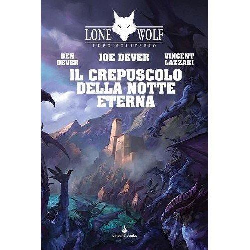 Lone Wolf 31: Il Crepuscolo della Notte Eterna  (Lingua: Italiano - Stato: Nuovo)