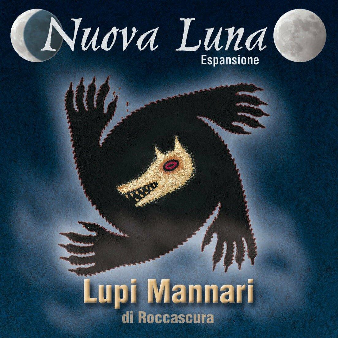 Lupi Mannari di Roccascura: Nuova Luna - Espansione  (Lingua: Italiano - Stato: Nuovo)