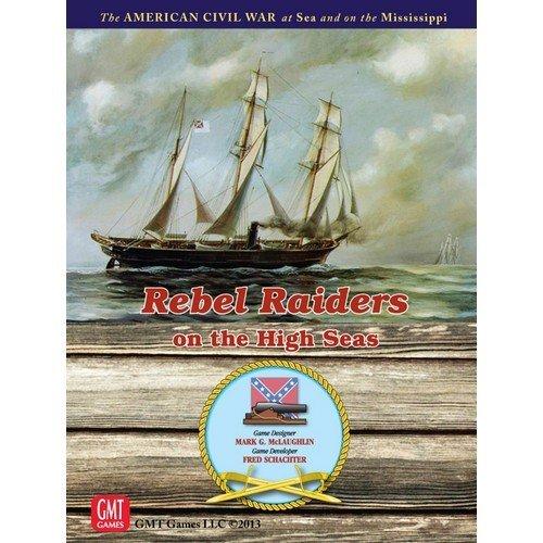 Rebel Raiders on the High Seas  (Lingua: Inglese - Stato: Nuovo)