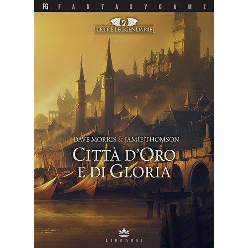 Terre Leggendarie 2: Città d'Oro e di Gloria  (Lingua: Italiano - Stato: Nuovo)