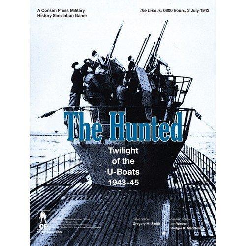 The Hunted: Twilight of the U-Boats, 1943-45  (Lingua: Inglese - Stato: Nuovo)